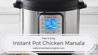 Easy Chicken Marsala in an Instant Pot!