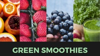 How to Improve Your Overall Health With Green Smoothies