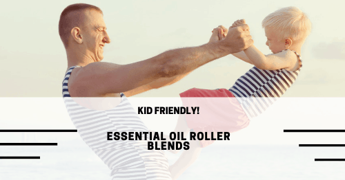 Essential Oil Roller Recipes | Kid Friendly!